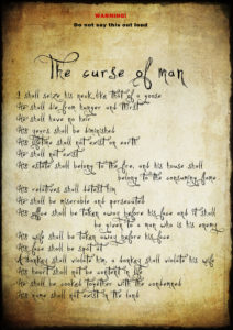 The curse of man
